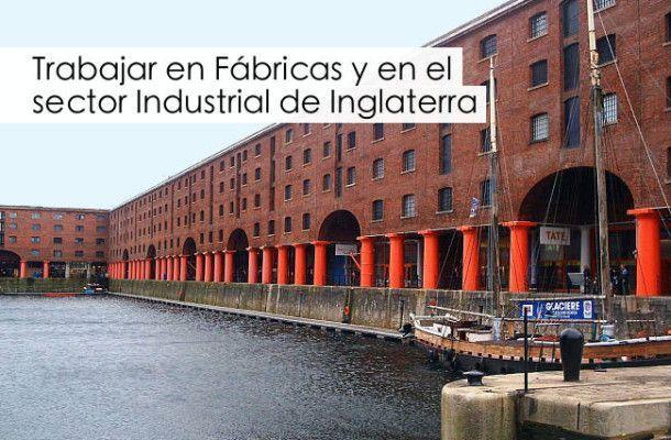Trabajar en f bricas y el sector industrial en inglaterra for Ofertas de empleo en fabricas