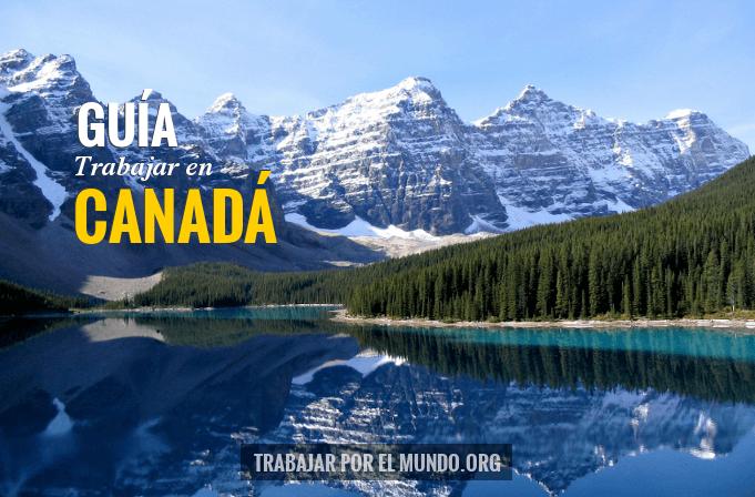 Trabajar en Canadá | Puestos demandados, salario, requisitos