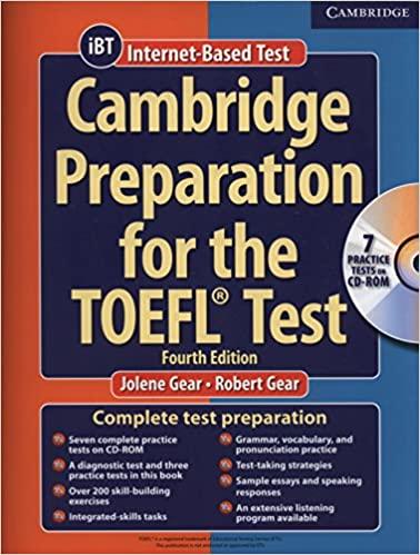 Cambridge Preparation for the TOEFL® 4th Test Book with CD-ROM (Cambridge Preparation for the TOEFL Test) (Inglés) cómo preparar el TOEFL