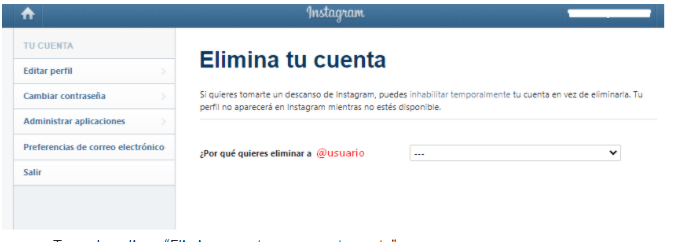 Elimina tu cuenta de Instagram